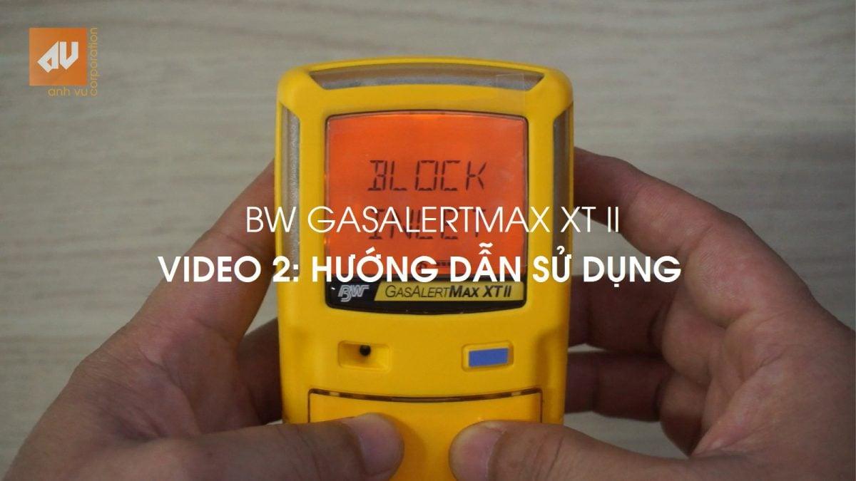 Hướng dẫn sử dụng GasAlertMax XT II