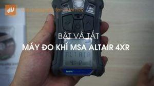 Máy đo khí MSA Altair 4XR: Video 2 – Bật và Tắt