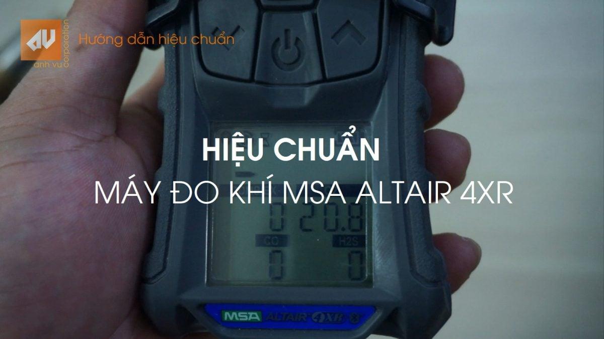 Hướng dẫn Hiệu chuẩn MSA Altair 4XR